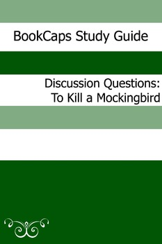 Discussion Questions: To Kil a Mockingbird