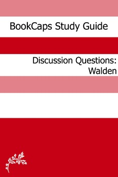 Discussion Questions: Walden