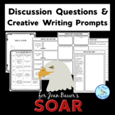 """Discussion Questions & Writing Prompts for Joan Bauer's """"Soar"""""""