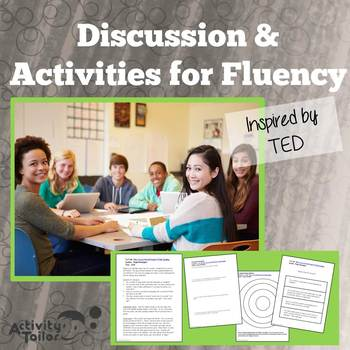 Discussion Questions and Activities for Fluency and Pragmatics Inspired by TED