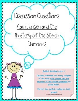 Discussion Questions for Cam Jansen and the Mystery of the Stolen Diamonds