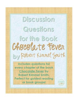 Discussion Questions for Chocolate Fever