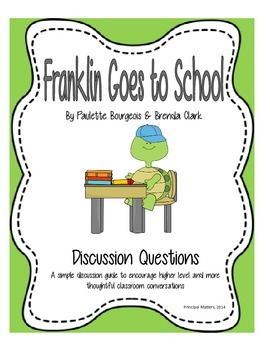 Discussion Questions for Franklin Goes to School