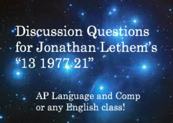 """Discussion Questions for Jonathan Lethem's """"13 1977 21"""""""