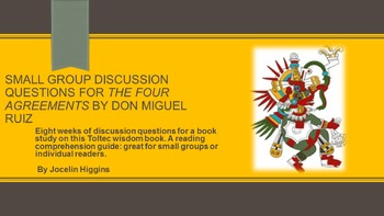 Discussion Questions for The Four Agreements by Don Miquel Ruiz