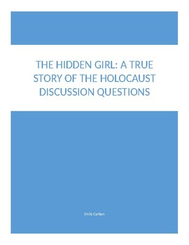 Discussion Questions for The Hidden Girl: A True Story of the Holocaust