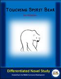 """Touching Spirit Bear"" Novel Study"