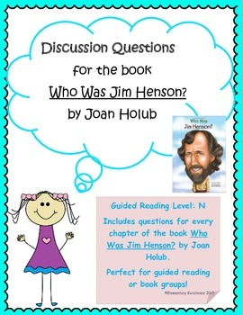 """Discussion Questions for the book """"Who Was Jim Henson?"""""""