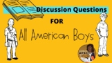 Discussion Questions for the novel All American Boy