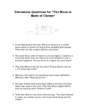 "Discussion Questions to Accompany ""The Moon is Made of Cheese"""