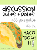Discussion Rules + Roles