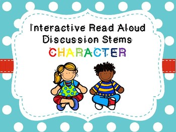 Discussion Stems for Interactive Read Alouds