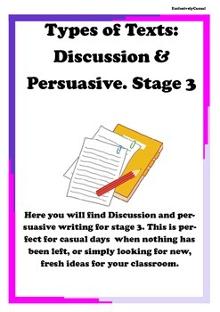 Discussion Writing & Persuasive Writing for stage 3.