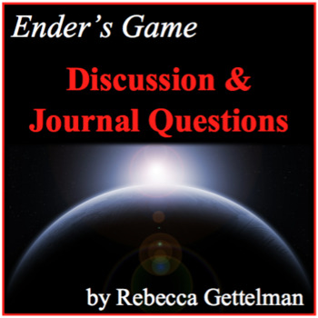 Discussion and Journal Questions for Orson Scott Card's Ender's Game