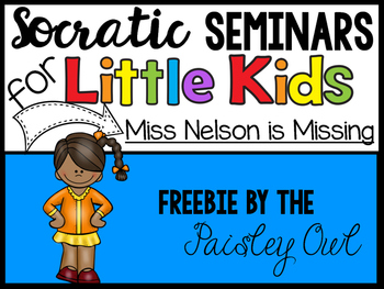 Miss Nelson is Missing - Socratic Seminar introduction for