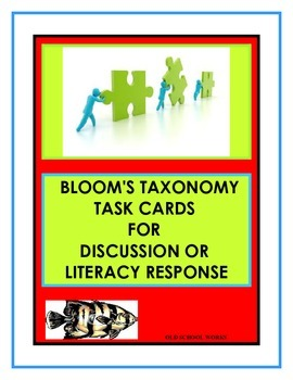 Bloom's Taxonomy Task Card for Discussion or Literacy Response