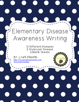 Disease Awareness Writing- Elementary Level