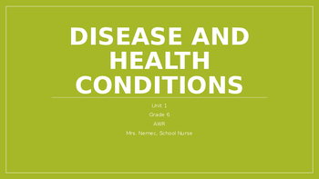 Disease and Health Conditions