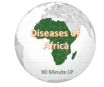 Disease in Africa 90 Minute Lesson Plan