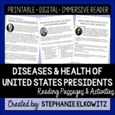 Diseases and Health of US Presidents Reading Passages