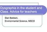 Disgraphia and Handwriting  problems in the Student and Class