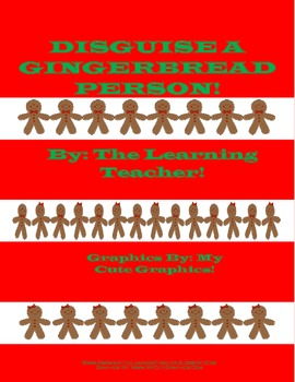 Disguise A Gingerbread Person ( A Christmas Activity) !