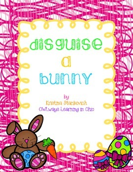 Disguise a Bunny *Freebie for Easter*