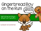 Gingerbread Boy on the Run!