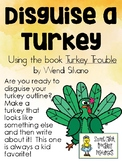 Disguise a Turkey - Using the Picture Book, Turkey Trouble