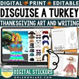 Disguise a Turkey Writing Art Project   Digital Thanksgivi