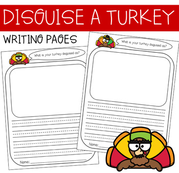 Disguise a Turkey Writing Pages!