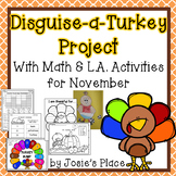 Disguise-a-Turkey Activity with Math and LA Activities for November