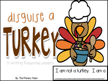 Disguise a turkey writing papers
