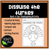 Disguise the Turkey- Thanksgiving Activity