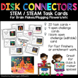 Disk Connectors STEM/STEAM Task Cards Brain Flakes Plugging Flowers   Makerspace