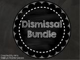Dismissal Bundle: Chalkboard Theme
