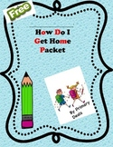 Dismissal Cards and Posters: How Do I Get Home?