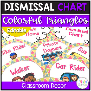 Dismissal Chart Colorful Triangles**EDITABLE**