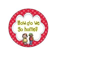Dismissal Chart (Polka Dot)- How do we go home?