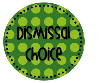 Dismissal Choice Clip Chart--Primary Colors
