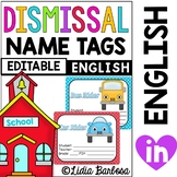 Dismissal Name Tags- Editable