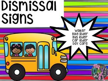 Dismissal Signs
