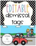 EDITABLE Dismissal Tags