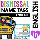 Dismissal/ Transportation Name Tags (7 different dismissal options)