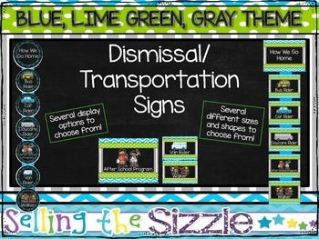 Dismissal/How We Go Home Chart- Blue, Green, Gray, Chalkboard Themed