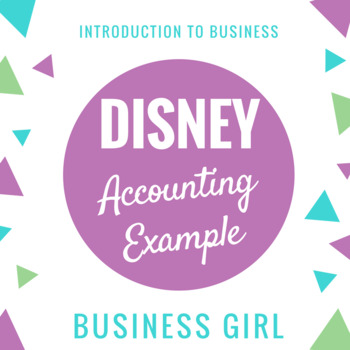 Disney Example for Financial Statements (Introduction to Accounting)