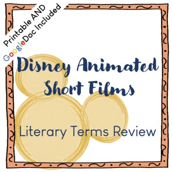 Disney Animated Shorts Analysis/Literary Terms Review