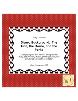 Disney Biography and Disney World Research Study:  Disney Unit Part 1