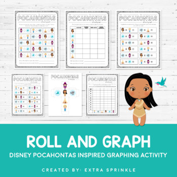 Disney Inspired Pocahontas Roll and Graph Activity and Dat