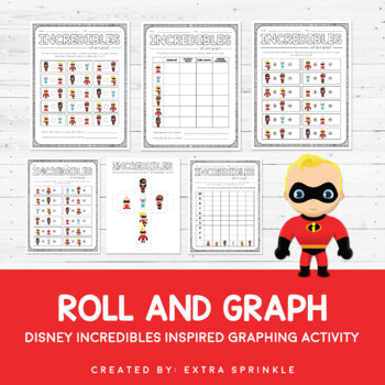 Disney Inspired The Incredibles Roll and Graph Activity an